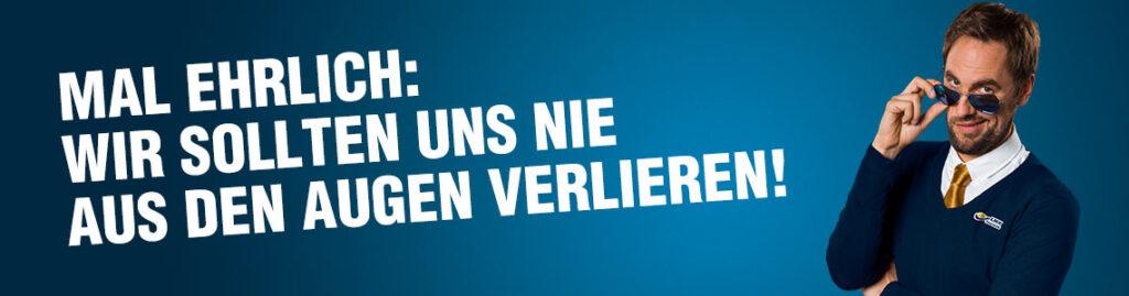 MAL EHRLICH: WIR SOLLTEN UNS NIE AUS DEN AUGEN VERLIEREN!